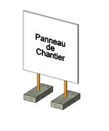 Panneau d'affichage du chantier - bim